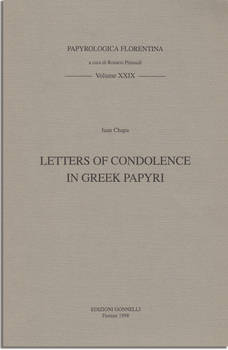 LETTERS OF CONDOLENCE IN GREEK PAPYRI
