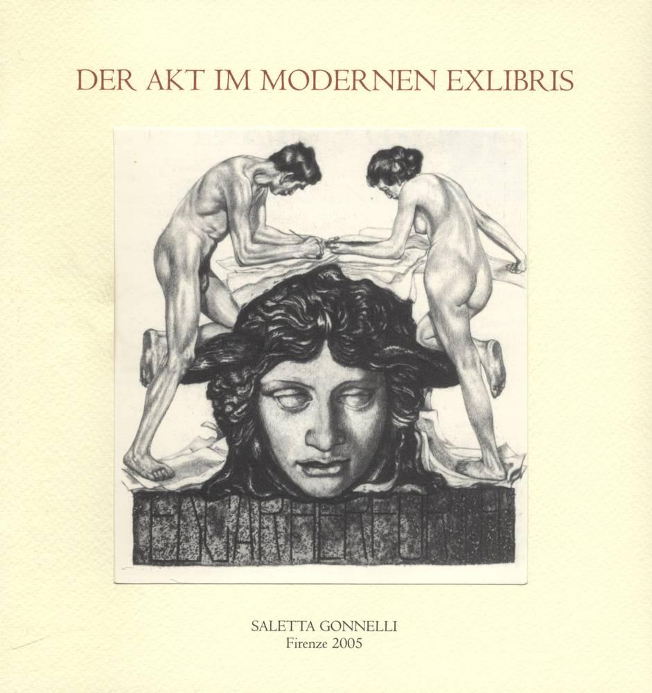 DER AKT IM MODERNEN EXLIBRIS. Il nudo negli ex libris del primo '900.