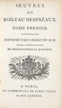 Oeuvres de Boileau Despréaux (Tome Premier-Second-Troisieme). Imprimé par ordre du Roi pour l'éducation de Monseigneur Le Dauphin.