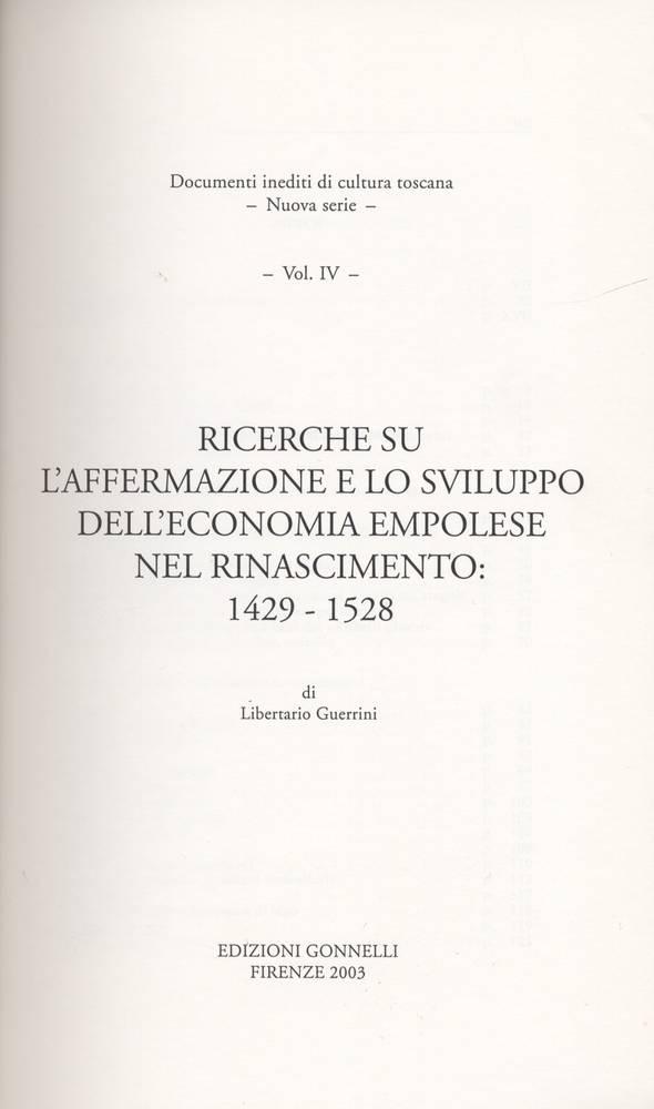 Ricerche su l'affermazione e lo sviluppo dell'economia empolese nel rinascimento: 1429-1525.