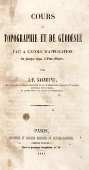 Cours de topographie et de géodésie fait a l'Ecole d'Application du Corps royal d'Etat-Major.