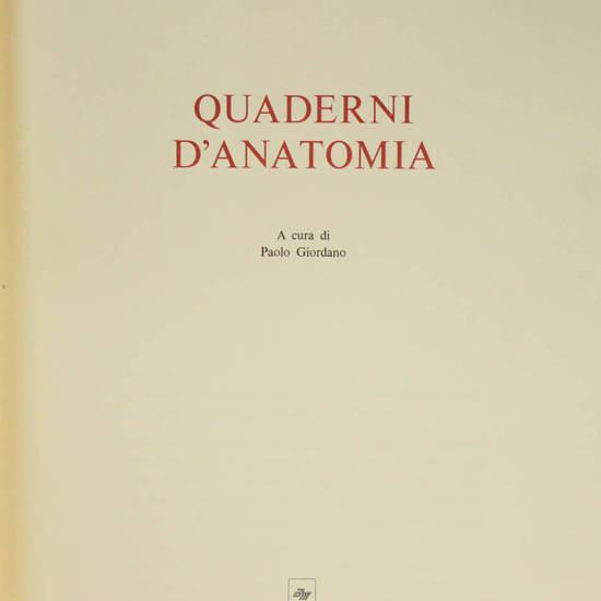 Quaderni d'Anatomia, a cura di Paolo Giordano.