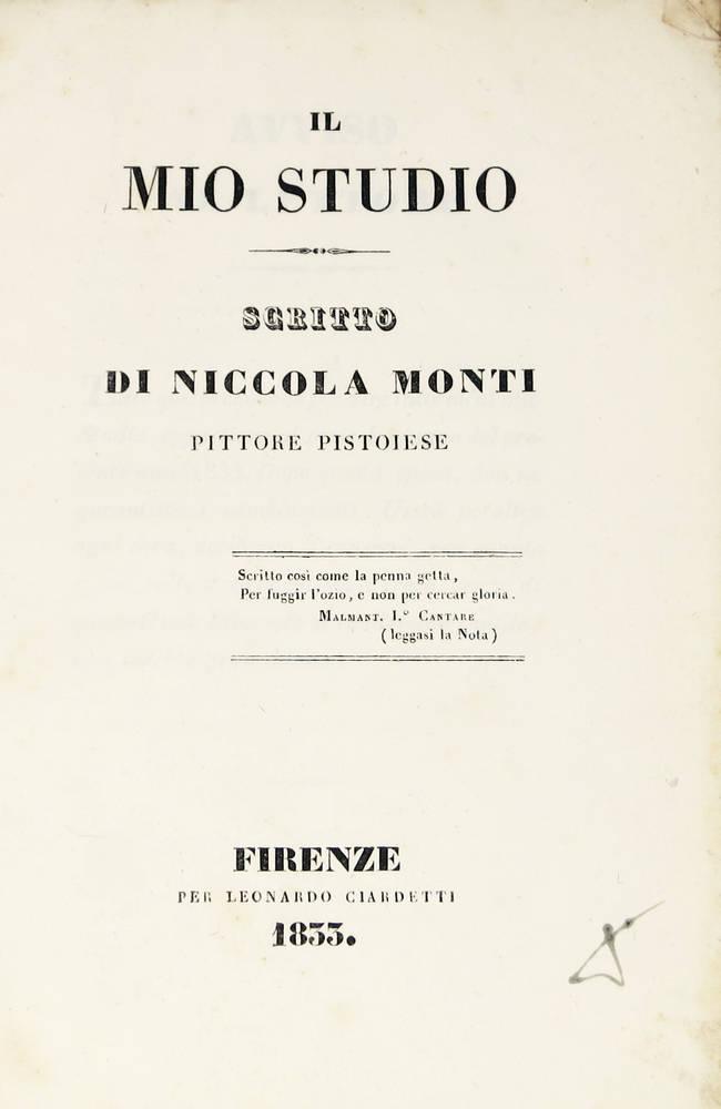 Il mio studio. Scritto di Nicola Monti pittore pistoiese.