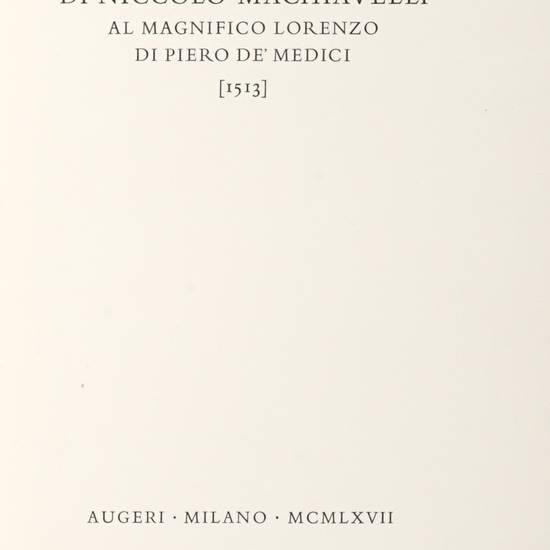 Il Principe...Al magnifico Lorenzo di Piero de' Medici (1513).