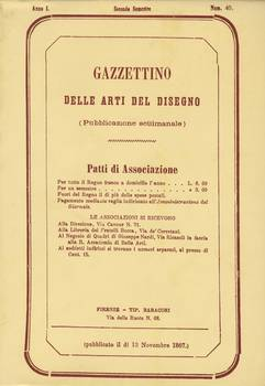 GAZZETTINO DELLE ARTI DEL DISEGNO GIORNALE SETTIMANALE A.I., n.1-41 (26 genn.-7 dic. 1867) Copia anastatica dell'ediz. originale curata da A.M.Fortuna