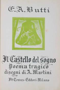 Il castello del sogno. Poema tragico. Disegni di A. Martini.