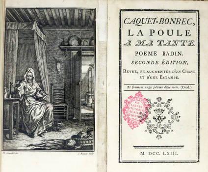 Caquet-Bonbec, la poule a ma tante. Poëme badin. Seconde édition, revue, et augmenté d'un chant et d'un estampe.