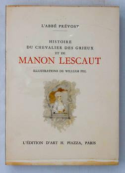 Histoire du chevalier des Grieux et de Manon Lescaut. Illustrations de William Fel.