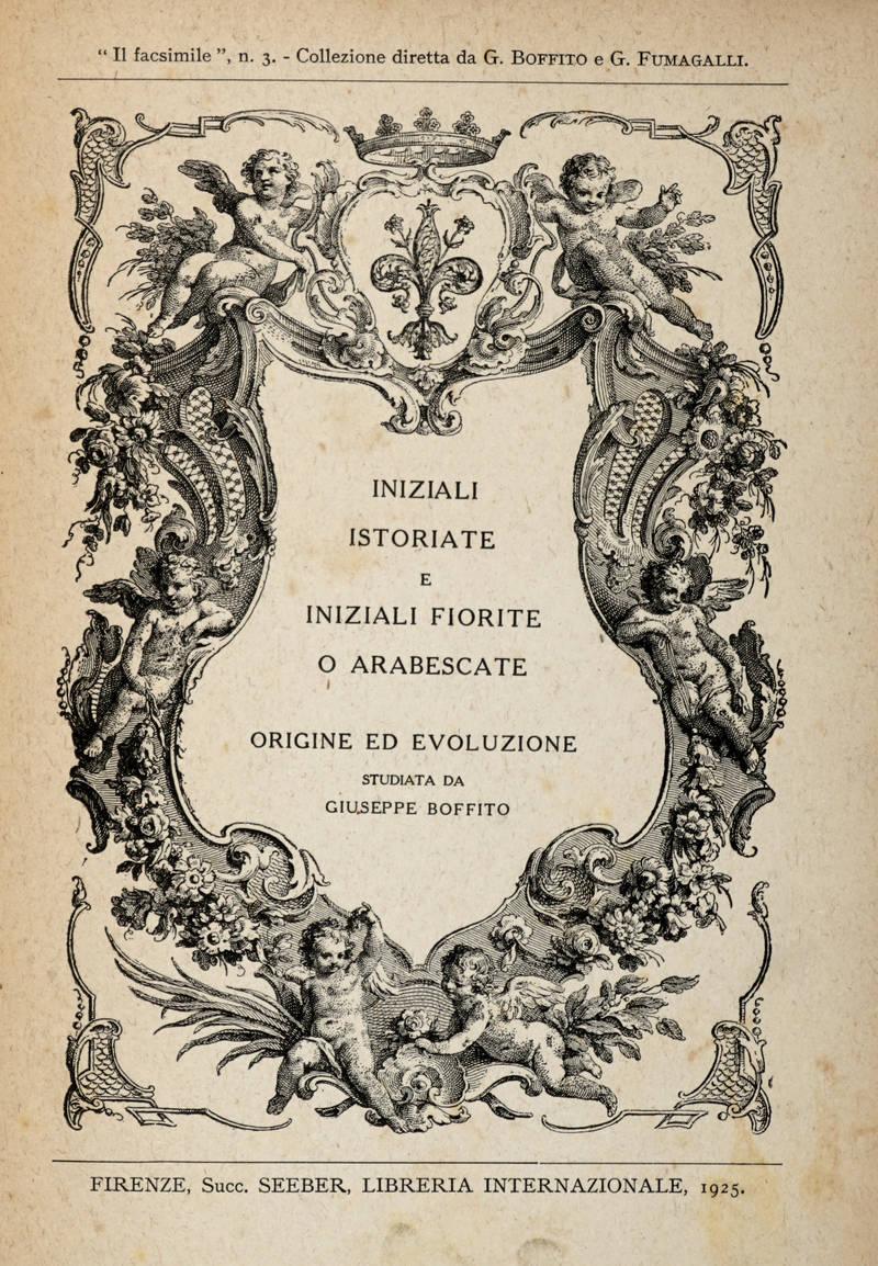 Iniziali Istoriate e Iniziali Fiorite o Arabescate. Origine ed evoluzione.