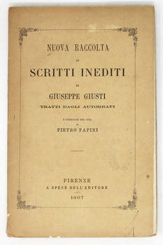 Nuova Raccolta di Scritti Inediti, tratti dagli autografi e pubblicati per cura di Pietro Papini.