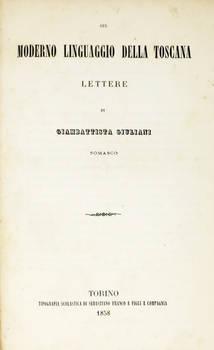 Sul moderno linguaggio della Toscana. Lettere.