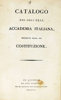 CATALOGO dei socj dell'Accademia Italiana, preceduto dalla sua Costituzione.
