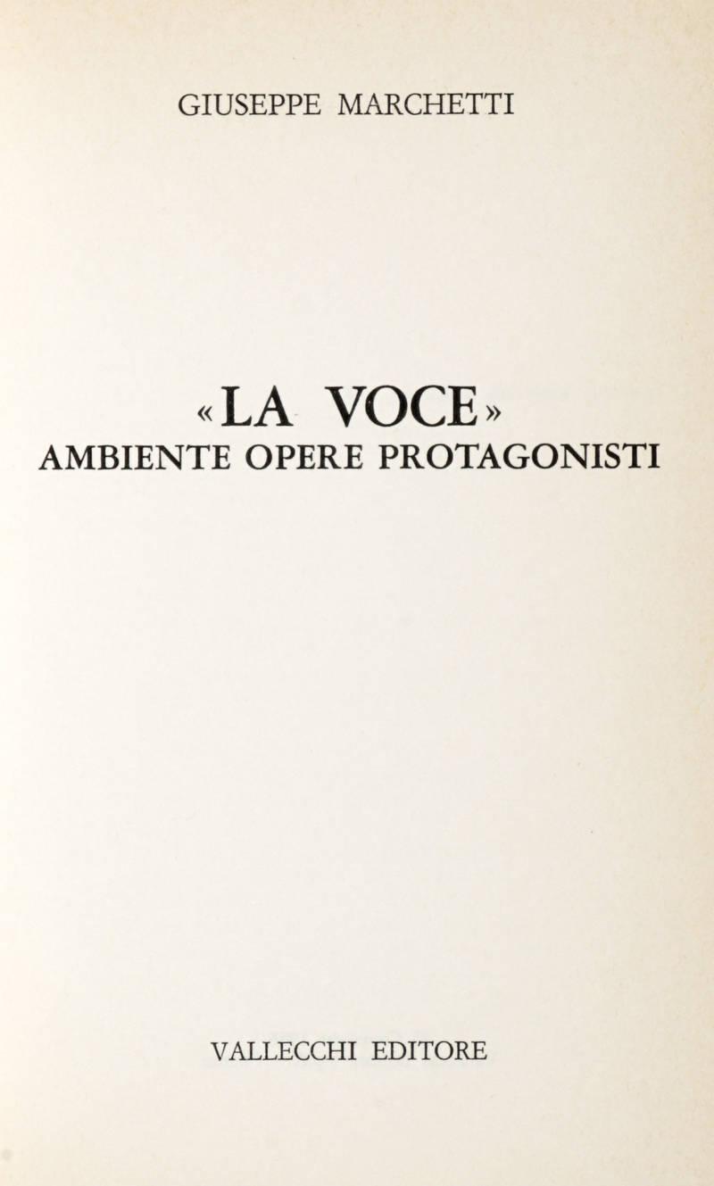 """"""" La Voce"""". Ambiente-Opere-Protagonisti."""