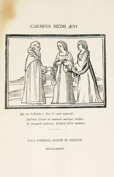CARMINA Medii Aevi. (Ritmi latini medievali, trascelti da codici italiani da Francesco Novati).