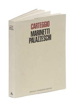 Carteggio con un'Appendice di altre lettere a Palazzeschi. Introduzione, testo e note a cura di Paolo Prestigiacomo. Presentazione di Luciano De Maria.