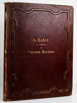 San Marco, convento dei Padri Predicatori in Firenze, illustrato e inciso principalmente nei dipinti del B. Giovanni Angelico...