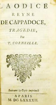 Laodice reyne de Cappadoce, tragédie. Suivant la Copiée imprimé a Paris, M.DC.LXXXXII (1692).