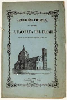 ASSOCIAZIONE Fiorentina per la facciata del Duomo. (Programma).