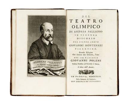 Del Teatro Olimpico di Andrea Palladio in Vicenza. Discorso... Seconda edizione con lettere due critiche, l'una del sig. marchese Giovanni Polesini... l'altra dell'Autore.