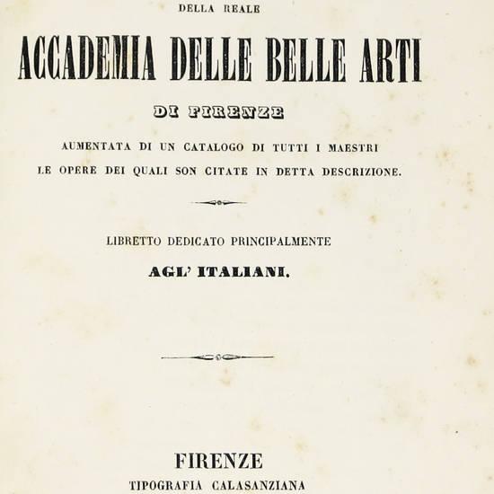 DESCRIZIONE degli oggetti d'arte della reale Academia delle Belle Arti di Firenze...