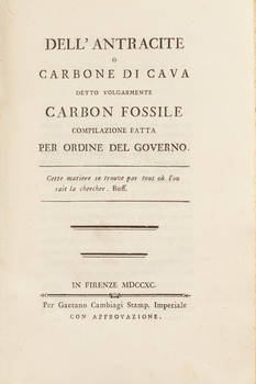 Dell'antracite o carbone di cava detto volgarmente carbon fossile. Compilazione fatta per ordine del Governo.