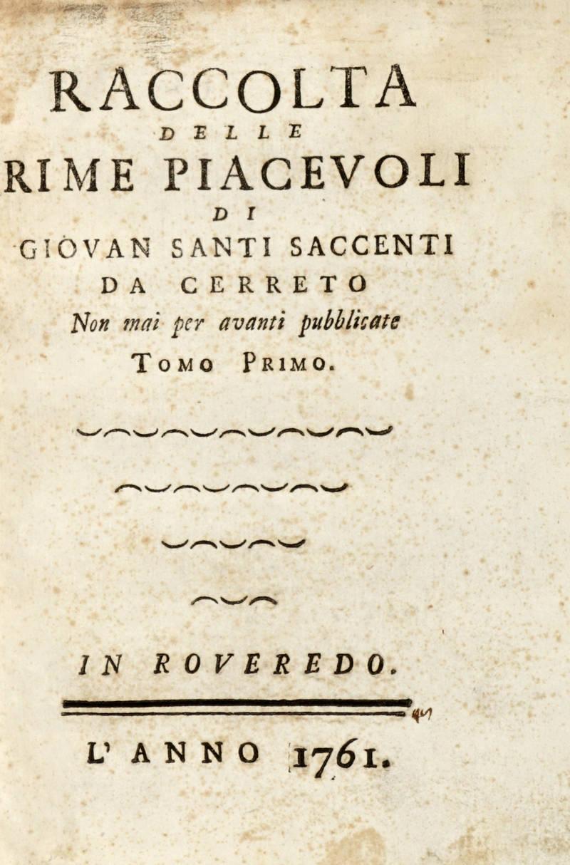 Raccolta delle Rime Piacevoli di Giovan Santi Saccenti da Cerreto. Non mai pubblicate. Tomo Primo- (Secondo).