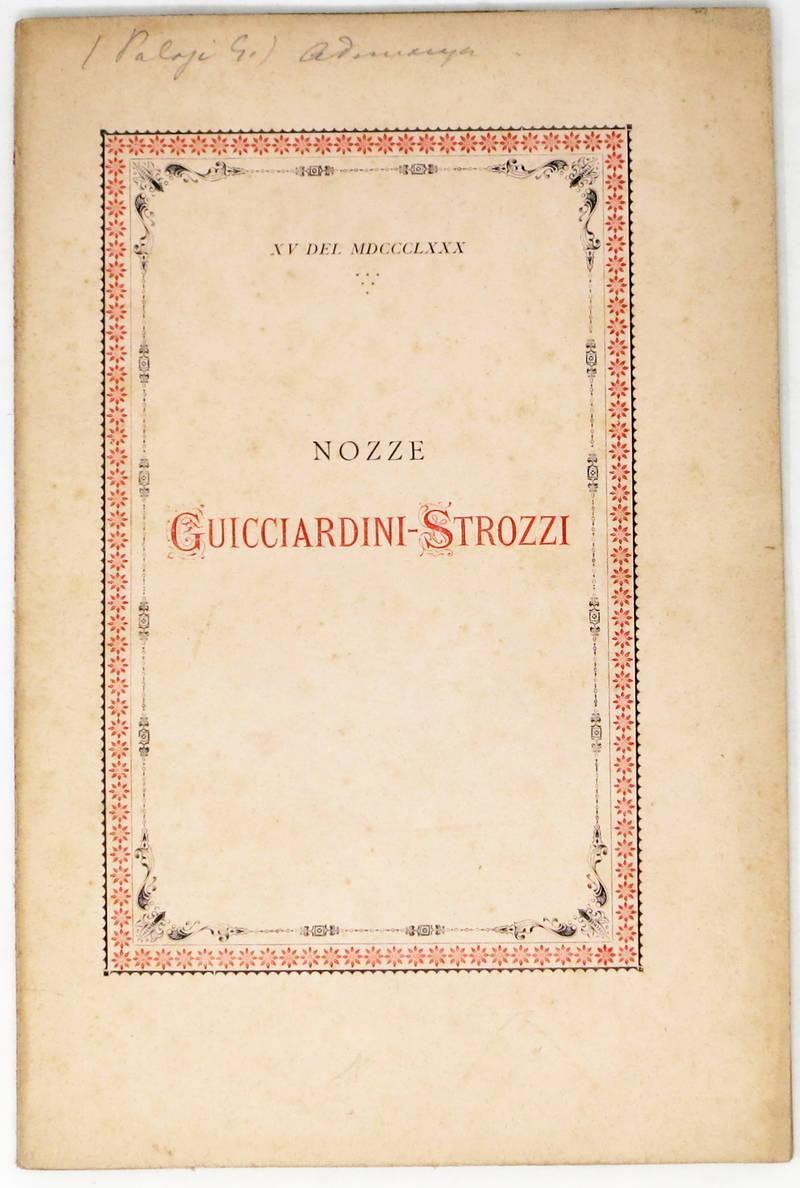 Di una pubblica adunanza tenuta dagli accademici della Crusca nel cortile del Palazzo Grande degli Strozzi in Firenze. (XV del MDCCCLXXX, Nozze Guicciardini-Strozzi).