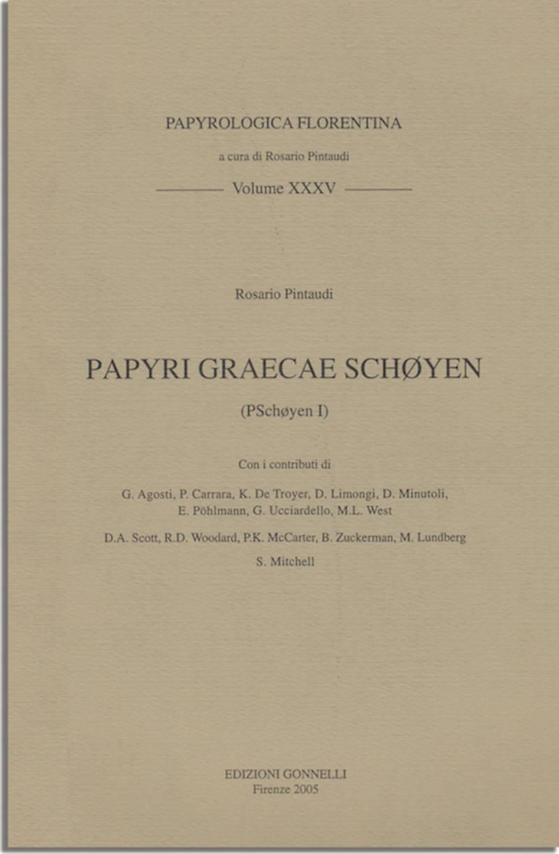 PAPYRI GRAECAE SCHØYEN (P.Schøyen I)