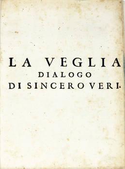 La Veglia. Dialogo di Sincero Veri.