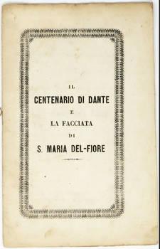 Il Centenario di Dante e la Facciata di S.Maria del Fiore.