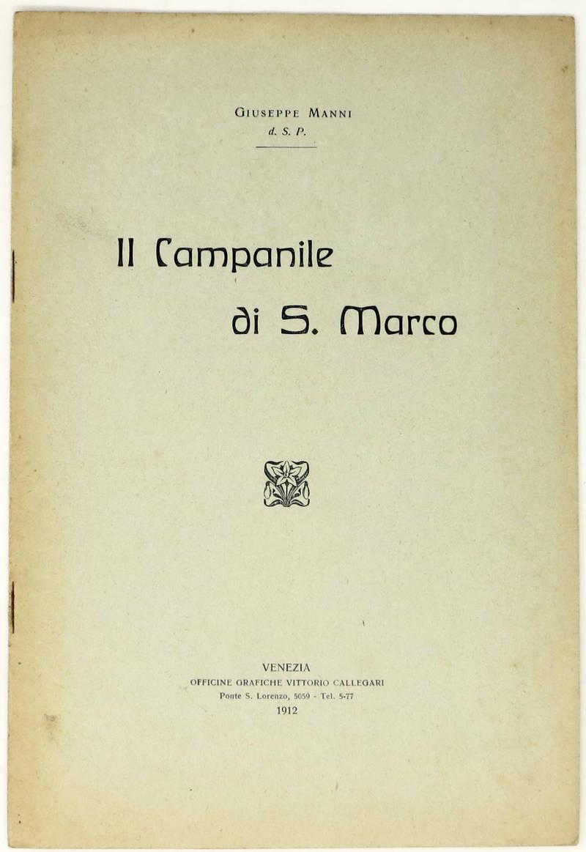 Il Campanile di S. Marco. (Estr.).