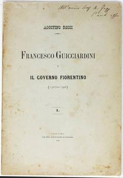 Francesco Guicciardini e il Governo Fiorentino. (1527-1540).
