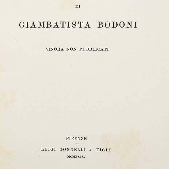 Saggio di caratteri di Giambattista Bodoni sinora non pubblicati.