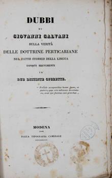 Dubbi sulla verità delle dottrine Perticariane nel fatto storico delle lingua esposti brevemente in due distinte operette.