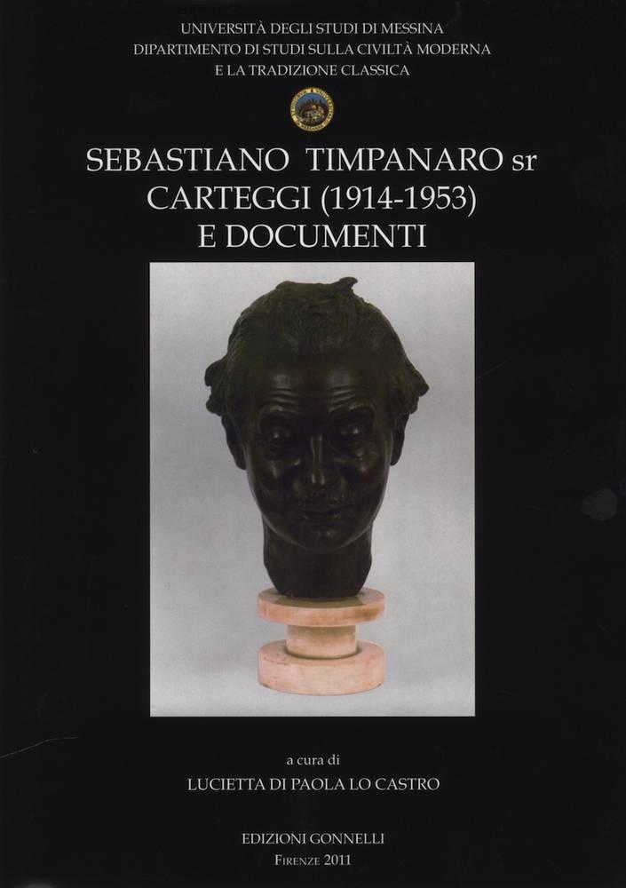Sebastiano Timpanaro sr Carteggi (1914 - 1953) e Documenti.