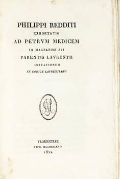 Exhortatio ad Petrum Medicem in magnanimi sui parentis Laurentii imitationem ex codice laurentiano. (A cura di Domenico Moreni).
