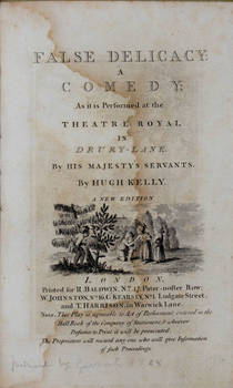 False Delicacy: a Comedy; ad it is Performed at the Theatre Royal in Drury-Lane...