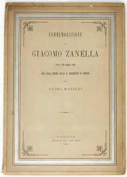 Commemorazione di Giacomo Zanella letta il 30 maggio 1889 nell'Aula Magna della R. Univ. di Padova.