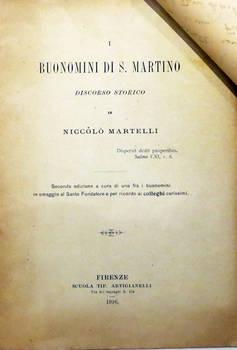 I Buonomini di S. Martino. Discorso storico.