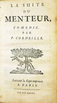 """La suite du Menteur, comédie. Suivant la Copie imprimée a Paris, 1681. Marque """"Quaerendo"""" (Elzevir)."""