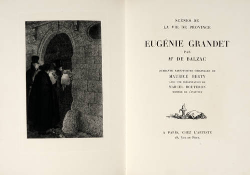 Scenes de la vie de province. Eugénie Grandet. Quarante eaux-fortes originales de Maurice Berty avec une présentation de Marcel Bouteron membre de l'institut.
