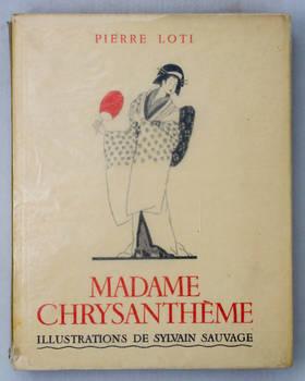 Madame Chrysanthème. Illustrations de Sylvain Sauvage.