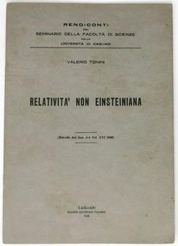 Relatività non einsteniana. (Estr.).