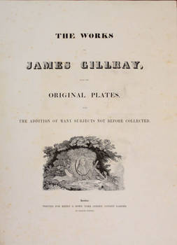 The Works from the original plates with the addition of many subjects not before collected.