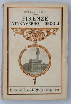 Firenze attraverso i secoli.