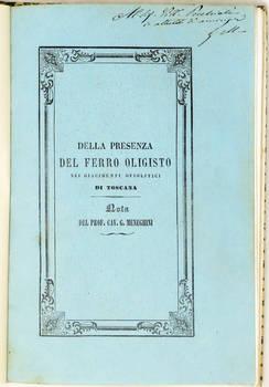Della presenza del ferro oligisto dei giacimenti ofiolitici di Toscana. (Estr.).