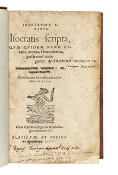 Isocratis Scripta, quae quidem nunc extant, omnia, Graecolatina, postremo recognita: Hieronimo Wolfii.
