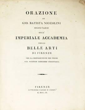 Orazione di...segretario dell'Imperiale Accademia delle Belle Arti di Firenze, per la distribuzione dei premi nel solenne concorso triennale.