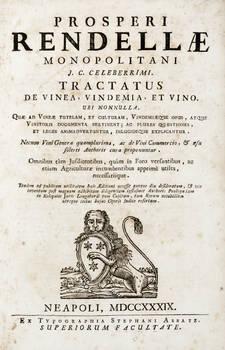 Tractatus de Vinea, Vindemia, et Vino, ubi nonnulla, Quae ad Vineae Tutelam et Culturam....