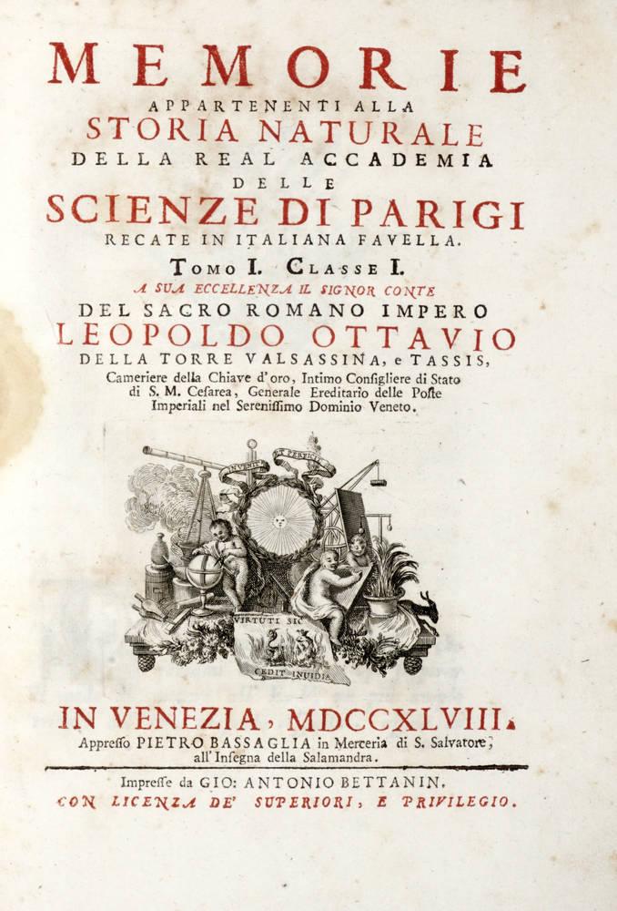 Memorie appartenenti alla Storia Naturale della Real Accademia delle Scienze di Parigi recate in Italiana favella. Tomo I - XI.